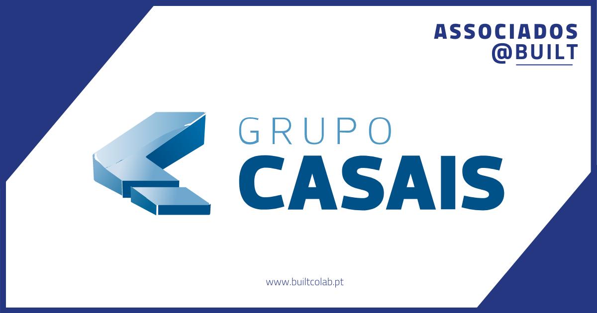 Grupo Casais associado BUILT CoLAB