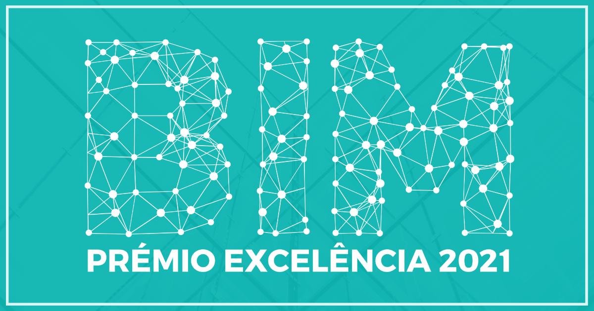Edição 2021 do Prémio Excelência BIM