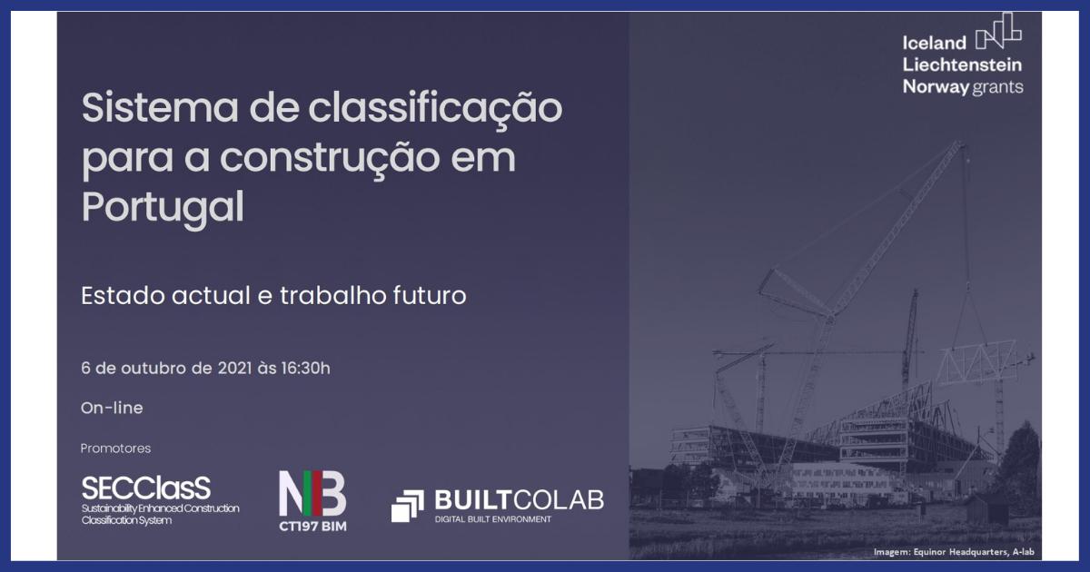 """Evento """"Sistema de Classificação para a Construção em Portugal – estado actual e trabalho futuro"""""""